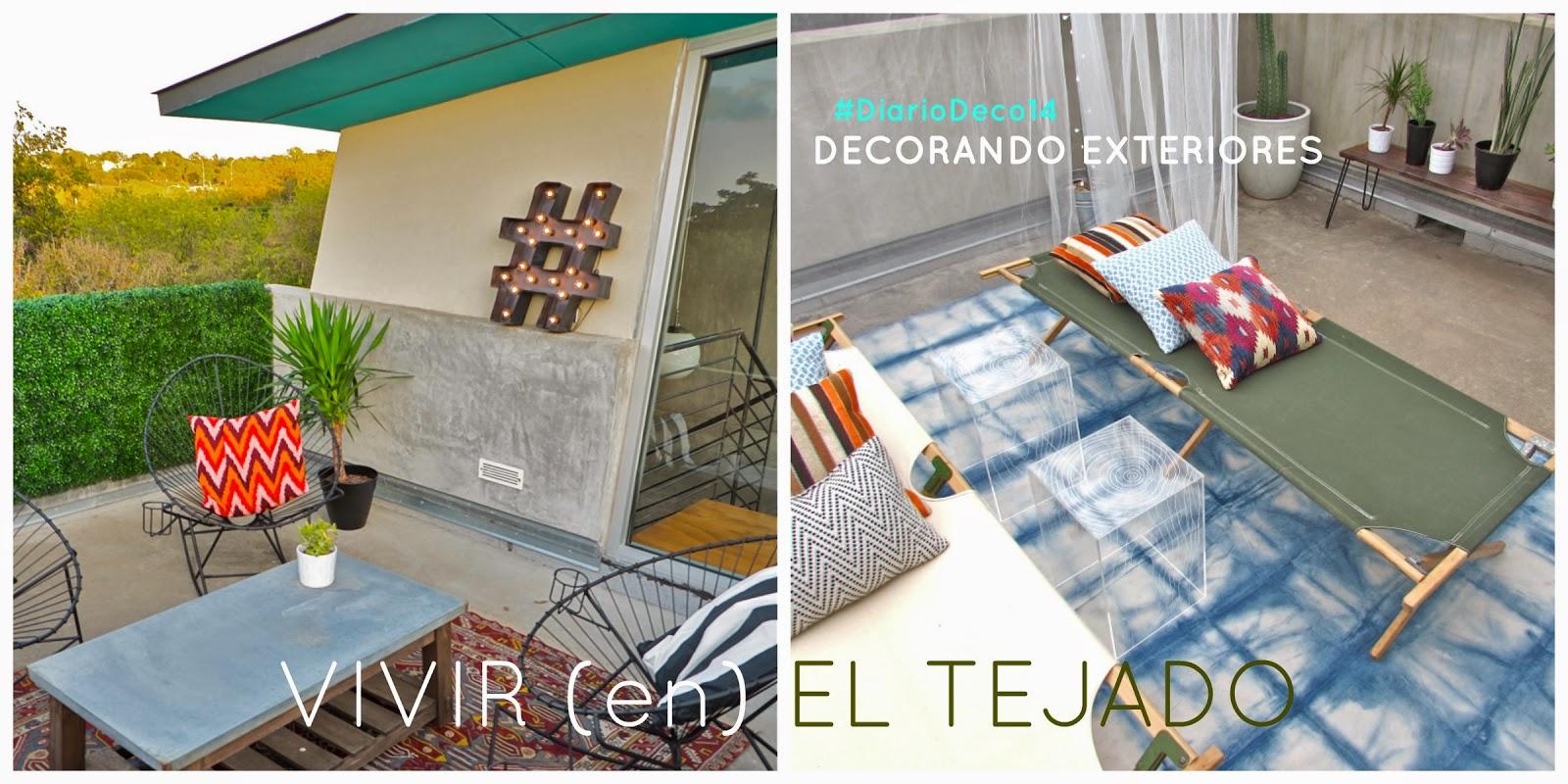 VIVIR (en) EL TEJADO:  #DiarioDeco14 - Decorando Exteriores + SORTEO