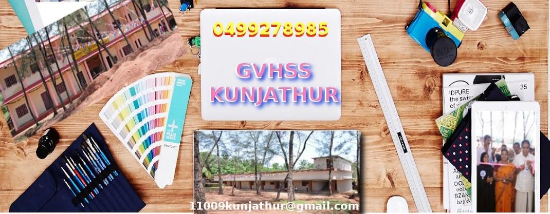 GVHSS KUNJATHUR 11009