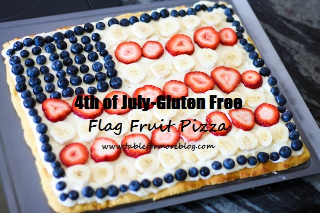 Table for MORE: Happy 4th of July- Flag Fruit Pizza Recipe!