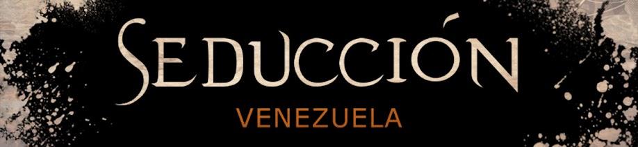 Seduccion caracas - venezuela