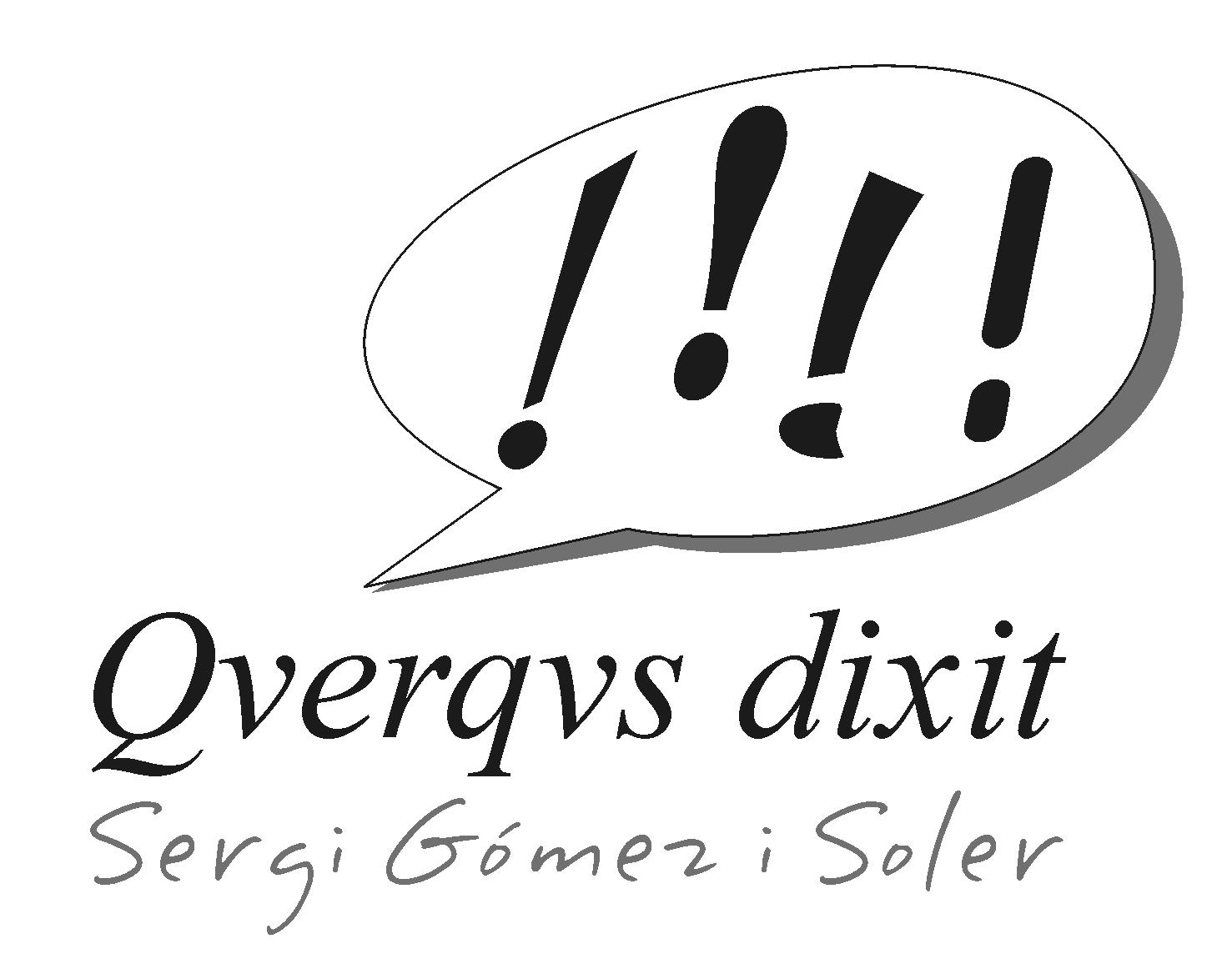 QVERQVS DIXIT