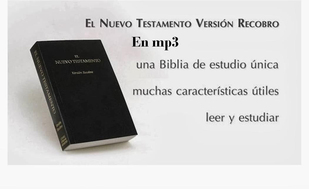 Nuevo Testamento Versión Recobro en MP3 (Español).