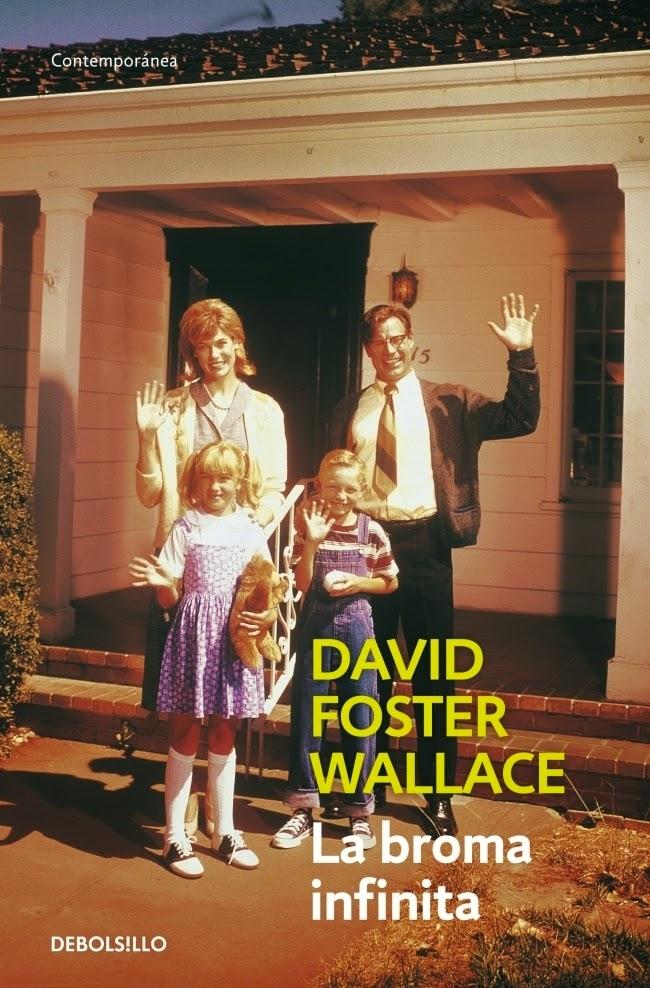 """La broma infinita"" - D.F. Wallace"