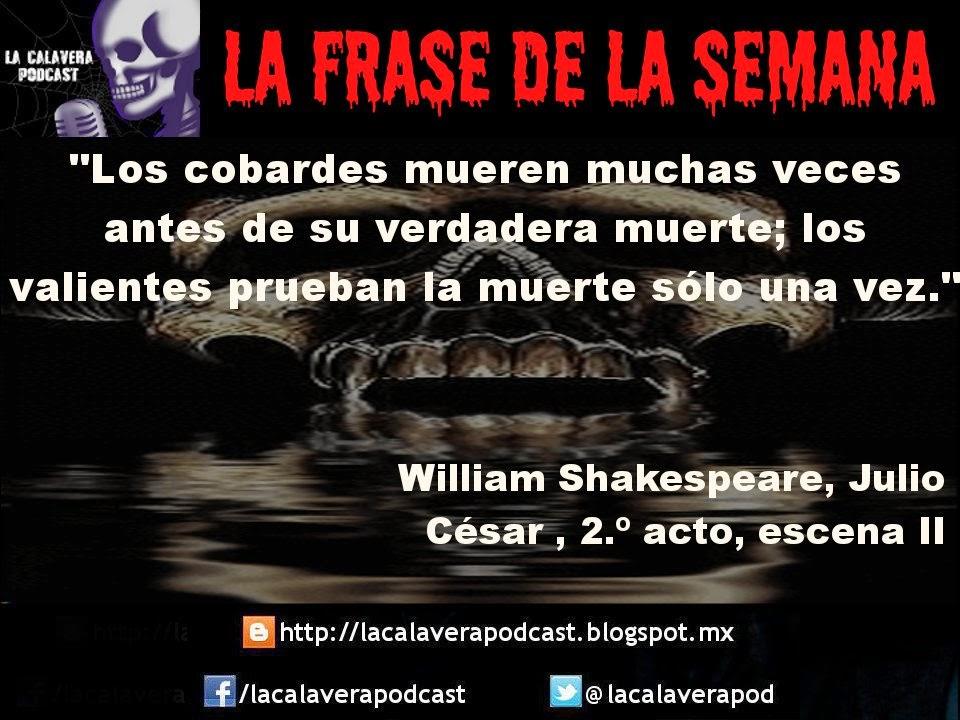 La frase de la semana, ahora de la mano del gran escritor William Shakespeare