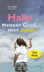 Hallo Meneer God...met Anna.