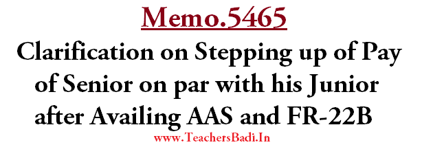 Clarification on Stepping up of Senior Pay, Juniors AAS,FR-22B