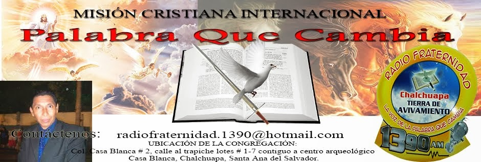 Mision Cristiana Internacional Palabra Que Cambia