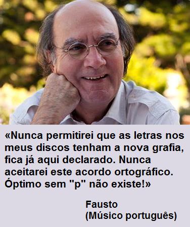 Estou de acordo consigo,  Fausto!