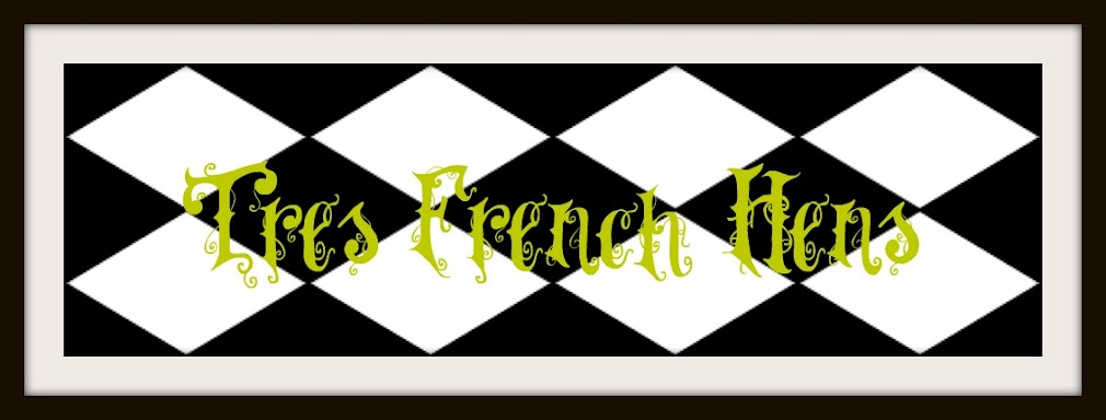 Tres French Hens