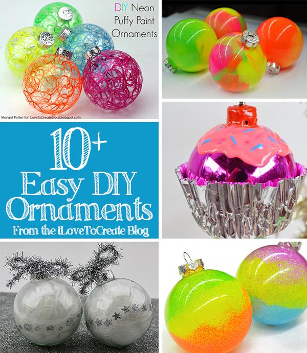 Ilovetocreate blog 10 easy diy ornament roundup