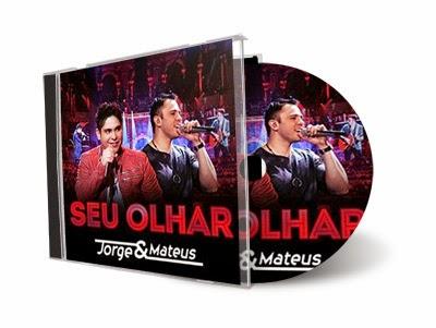 Jorge & Mateus – Seu Olhar (2014)