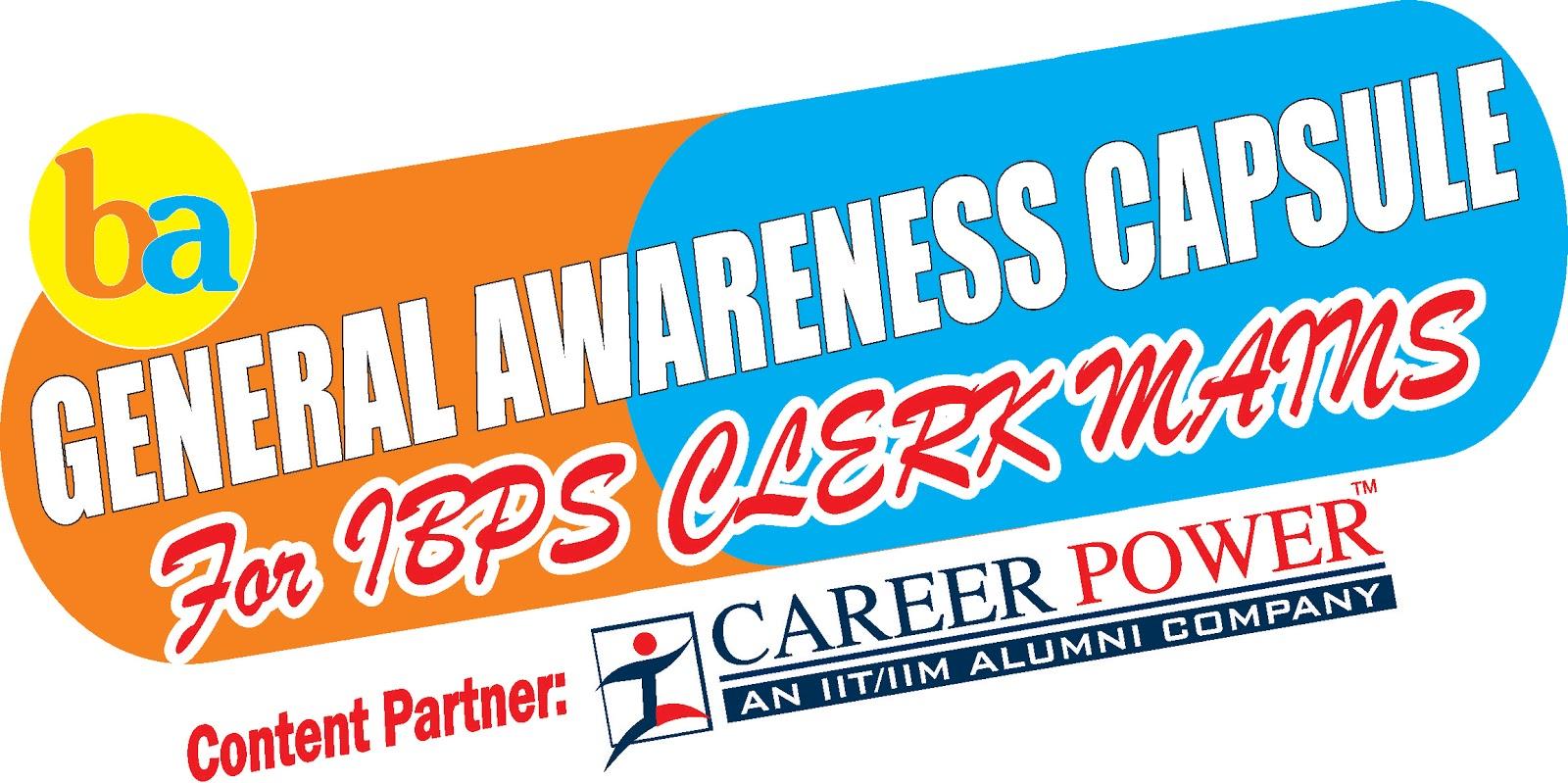 Gk Power Capsule Ibps Clerk Mains