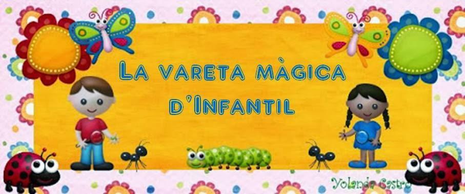 La vareta màgica d'Infantil