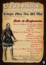 CICLO DE CONFERENCIAS. VALLADOLID Y FELIPE II