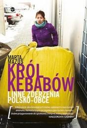 http://lubimyczytac.pl/ksiazka/263018/krol-kebabow-i-inne-zderzenia-polsko---obce