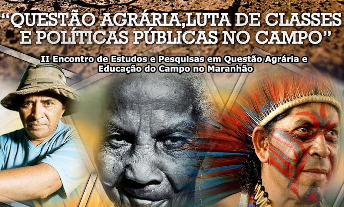 II Encontro de Estudos e Pesquisas em Questão Agrária e Educação do Campo no Maranhão