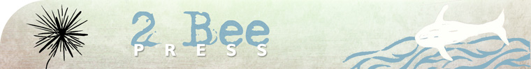 2 Bee Press