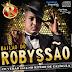 Baixar - Bailão do Robyssão - CD Verão 2015 - No Ritmo do Calígula - Lançamento Novo