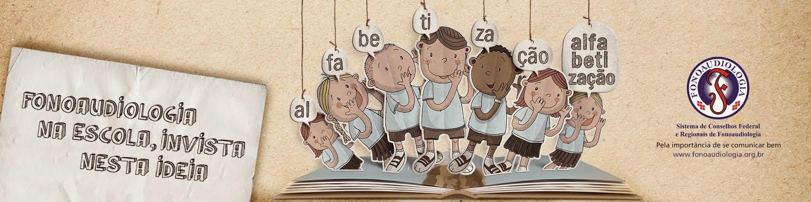 Fonoaudiologia na Alfabetização