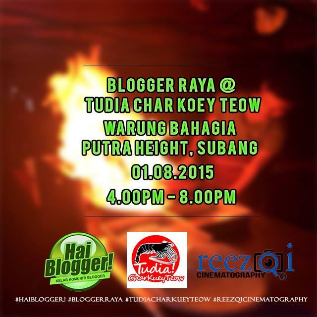 Majlis Blogger Raya Tudia Char Koey Teow