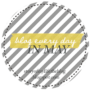 "I'm Participating in the ""Blog Every Day in May"" Challenge"