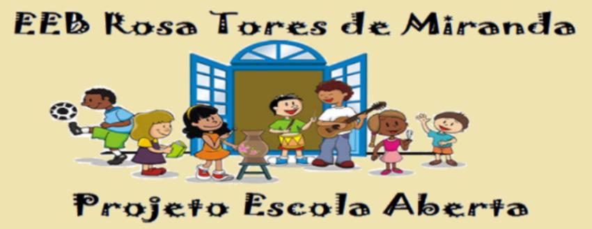 ESCOLA ABERTA - ROSA TORRES DE MIRANDA