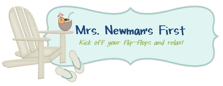 Mrs. Newman's First