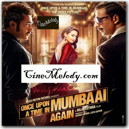 Once Upon A Time In Mumbaai Dobara  Hindi Mp3 Songs Free  Download  2013