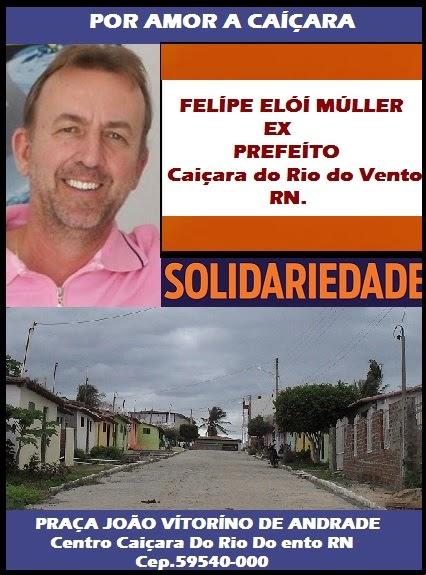 EX PREFEITO FELIPE ELOI MÚLLER CAIÇARA DO RIO DO VENTO RN