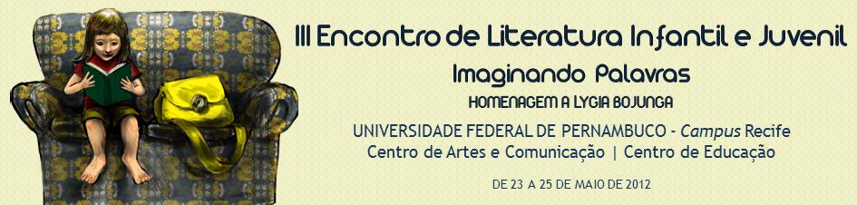 III Encontro de Literatura Infantil e Juvenil UFPE