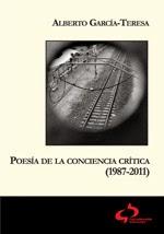 Poesía de la conciencia crítica 1987-2011, 2014