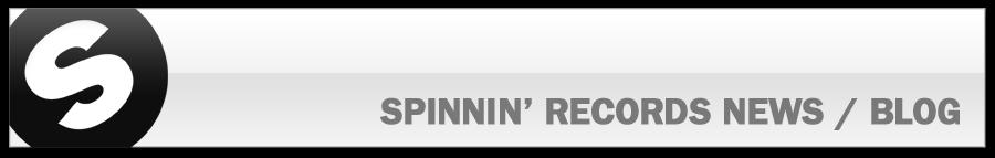 SPINNIN' RECORDS / NEWS BLOG