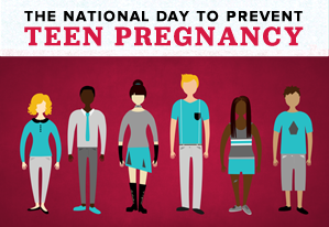 The National Day to Prevent Teen Pregnancy
