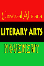 Universal Africana LIterary Arts Movement!