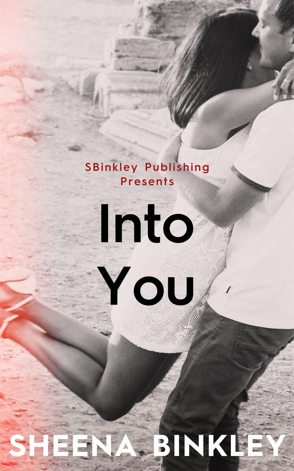Into You by Sheena Binkley