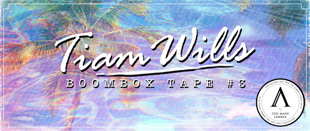 Tiam Wills - Boombox Tape #3