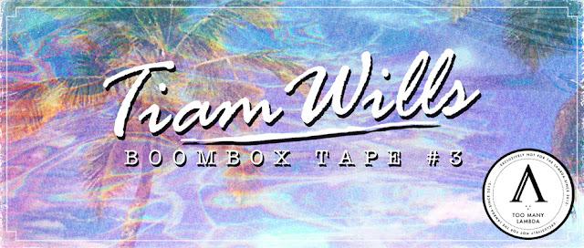 Tiam Wills - Boombox Tape #3