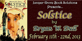 Solstice Blog Tour With Guest Post by Bryan W. Dull