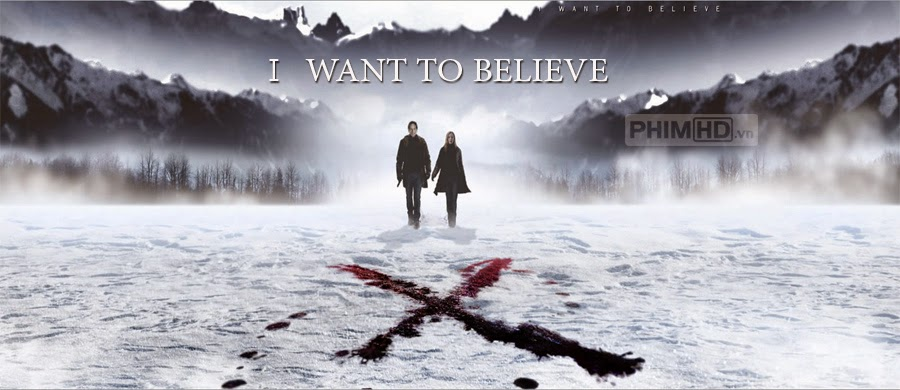 Phim Hồ Sơ X Tuyệt Mật VietSub HD | I Want To Believe 2008
