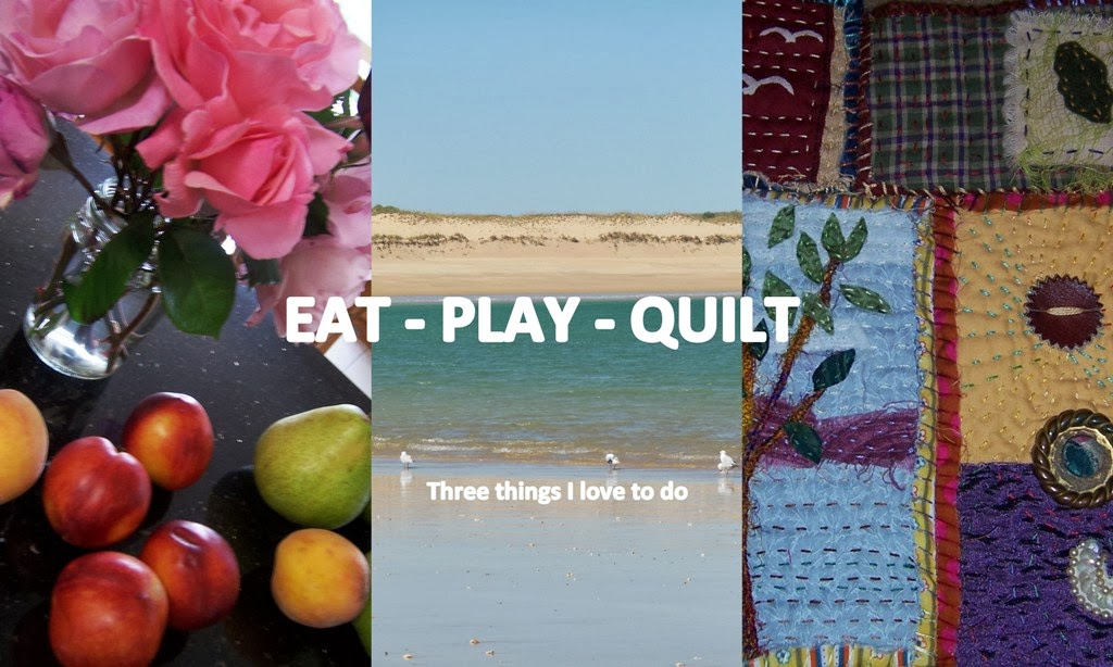 Eat - Play - Quilt