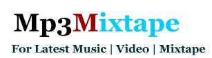 Get 100% Mp3 Music || Mixtape || Video || News