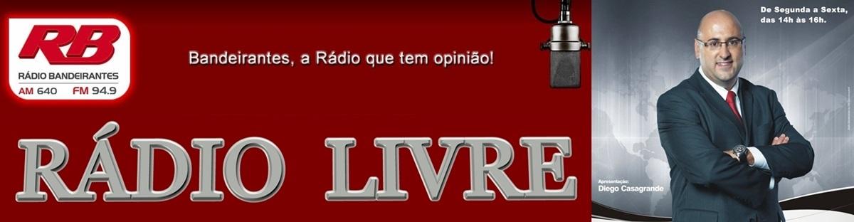 Programa Rádio Livre, com Diego Casagrande.
