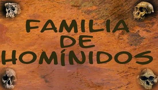 La Familia de los Homínidos