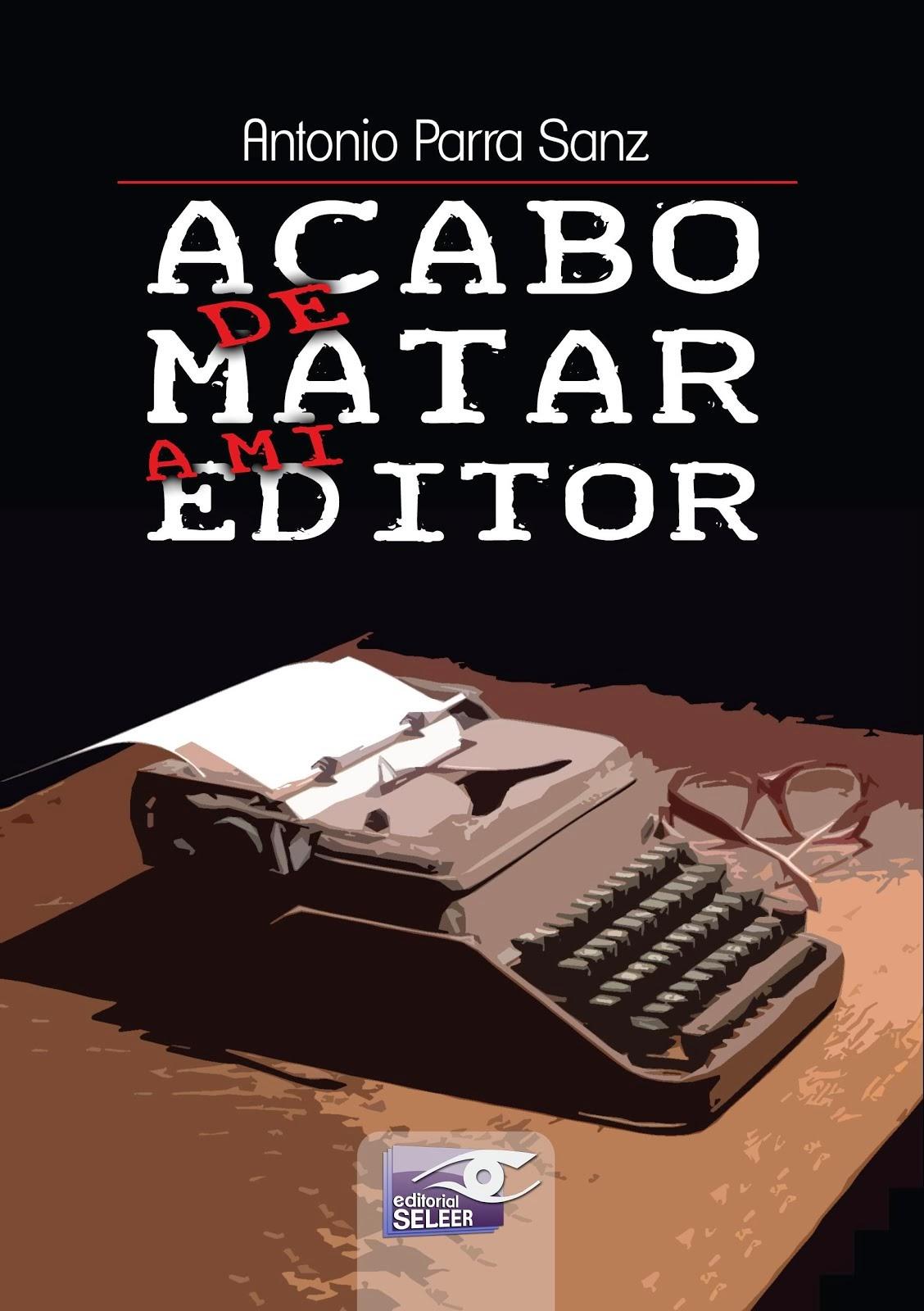 ACABO DE MATAR A MI EDITOR