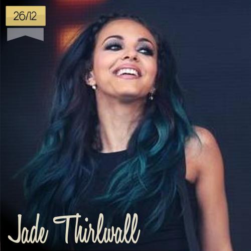 26 de diciembre | Jade Thirlwall - @LittleMix | Info + vídeos