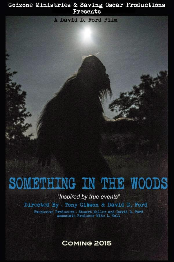 Something In The Woods Film 2015