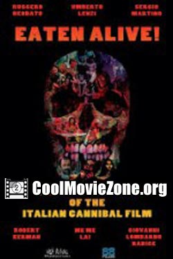 Eaten Alive! The Rise and Fall of the Italian Cannibal Film (2015)