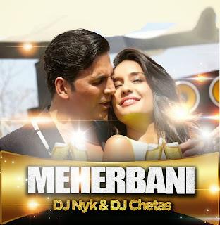 MEHERBANI - LOUNG MIX - DJ NYK - DJ CHETAS