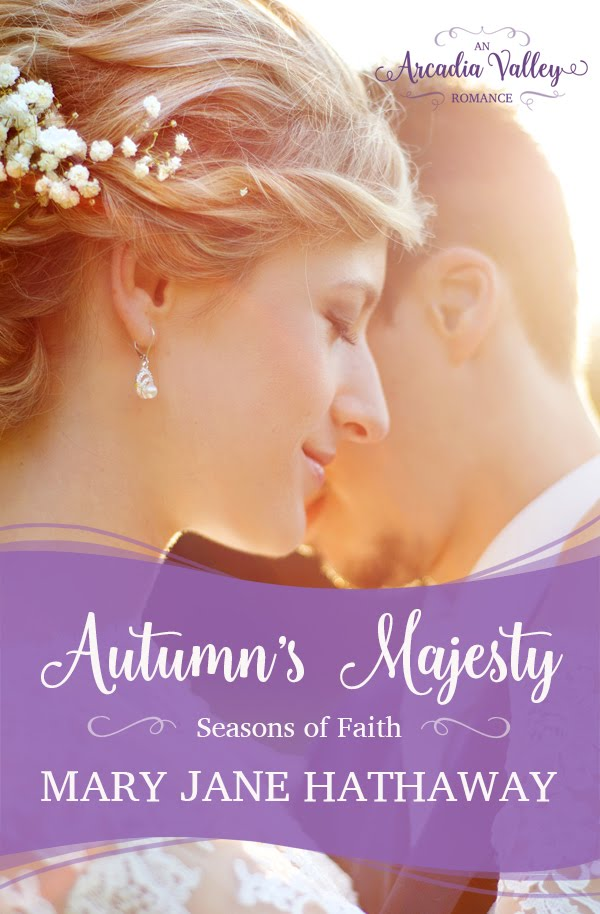 Autumn's Majesty  Seasons of Faith Book Three