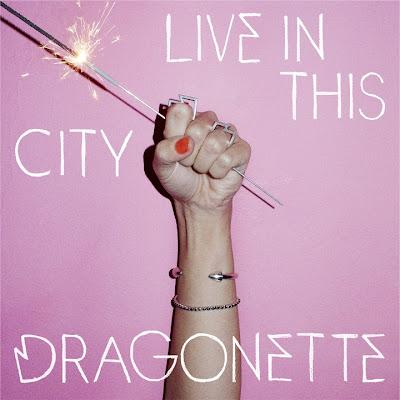 Dragonette - Live In This City Lyrics